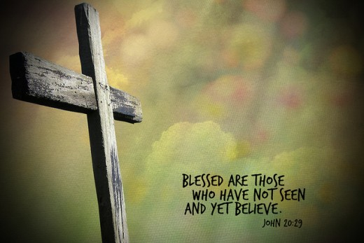 Blessed Are Those Who Have Not Seen & Yet Believe